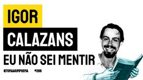 Igor Calazans - Poema Eu Não Sei Mentir | Nova Poesia