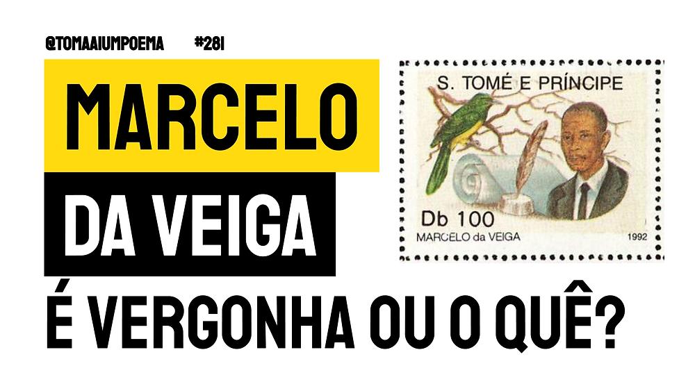 Marcelo da Veiga poesia são tomense