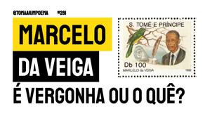 Marcelo da Veiga - É Vergonha Ou O Quê? | Poesia São Tomé e Príncipe