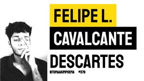 Felipe L. Cavalcante - Descartes | Nova Poesia