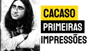 Cacaso - Poema Primeiras Impressões | Poesia Brasileira