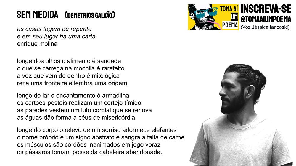 Poema de Demetrios Galvao Sem Medida