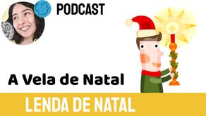 A Lenda da Vela de Natal - Jéssica Iancoski | Conto Natalino