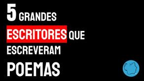 5 Grandes Escritores que escreveram poemas | Melhores Escritores Brasileiros