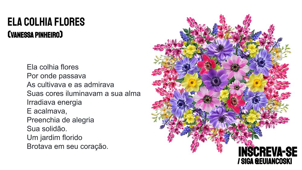 Nova poesia brasileira ela colhia flores