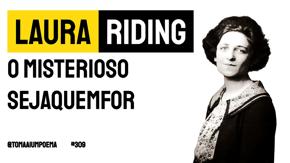 laura riding poema o misterioso sejaquemfor