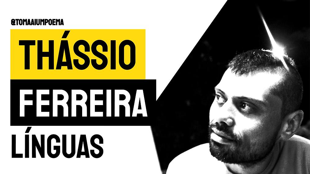 thássio ferreira poema línguas poesia brasileira
