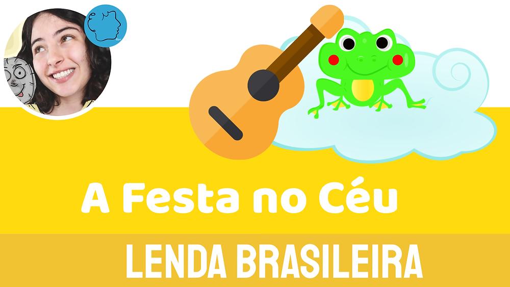 A Festa No Céu folclore brasileiro