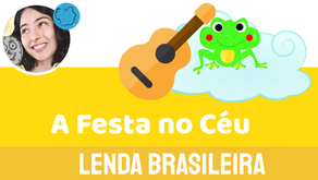 A Festa no Céu - Jéssica Iancoski | Lenda do Folclore Brasileiro