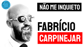Fabrício Carpinejar - Poema Não Me Inquieto | Poesia Brasileira Contemporânea