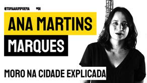 Ana Martins Marques - Poema Moro Na Cidade Explicada   Poesia Brasileira