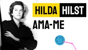 Hilda Hilst - Poema Ama-me | Poesia Brasileira