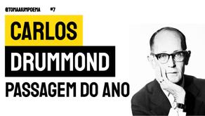 Carlos Drummond de Andrade - Poema Passagem do Ano