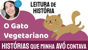 O Gato Vegetariano - Histórias que minha Avó Contava | Fábula Chinesa