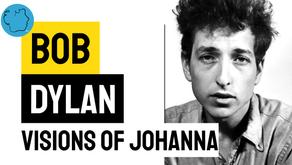 Bob Dylan - Visions of Johanna   Música Declamada