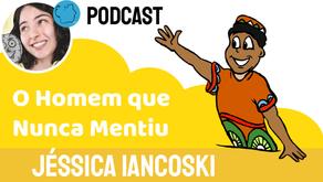O Homem Que Nunca Mentiu - Jéssica Iancoski | Conto Africano