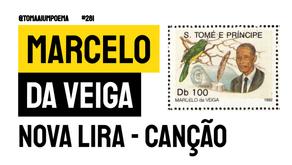 Marcelo da Veiga - Poema Nova Lira - Canção | Poesia São Tomé e Príncipe