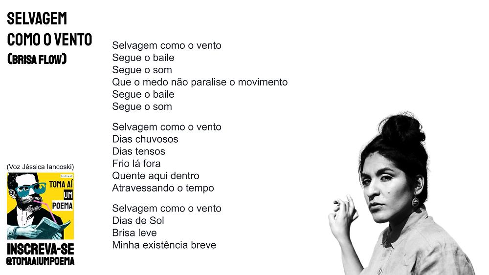 Poema de Brisa Flow Selvagem como O Vento
