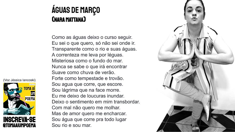 poema de Nara Mattana Águas de Março