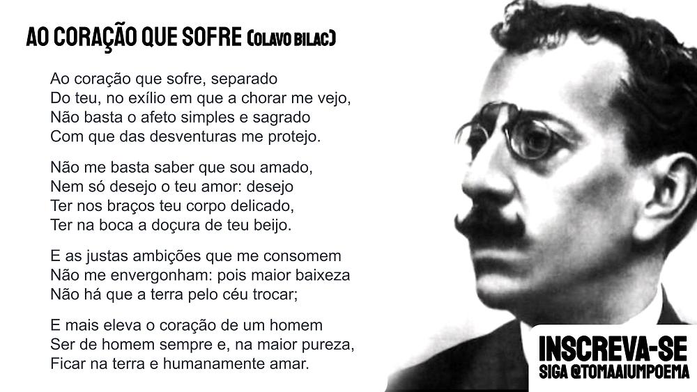 Olavo Bilac poesia ao coração que sofre