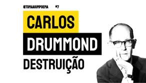 Carlos Drummond de Andrade - Soneto Destruição | Poesia Brasileira