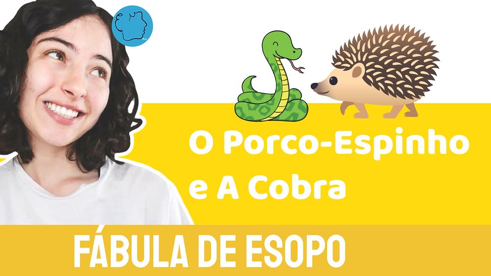 O Porco-espinho e A Cobra fábula de esopo