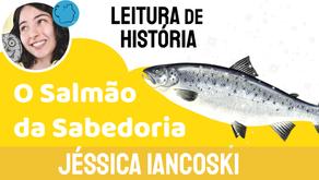 O Salmão da Sabedoria - Jéssica Iancoski | Lenda Celta