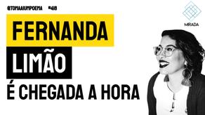 Fernanda Limão - É Chegada a Hora | Mirada: Laudelinas IV