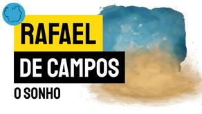 Rafael de Campos- Poema O Sonho | Nova Poesia