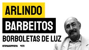 Arlindo Barbeitos - Borboletas de Luz   Poesia Angolana