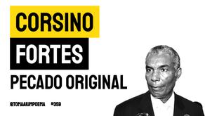 Corsino Fortes - Poema Pecado Original | Poesia Cabo-Verdiana