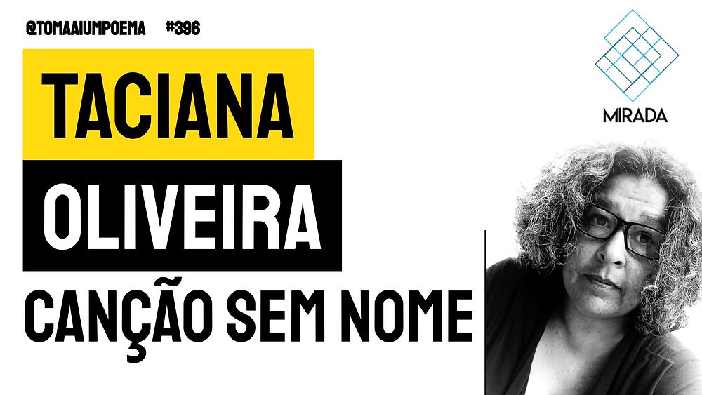 Taciana Oliveira canção sem nome