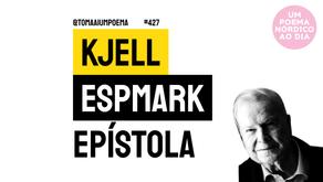 Kjell Espmark - Epístola | Um Poema Nórdico Ao Dia