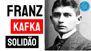 Franz Kafka - Poema Solidão | Literatura Mundial