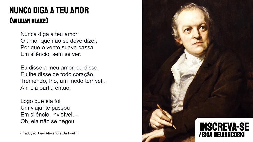 William Blake poema nunca diga a teu amor