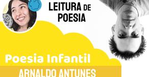 Arnaldo Antunes - Poema Cultura | Poesia Infantil Declamada