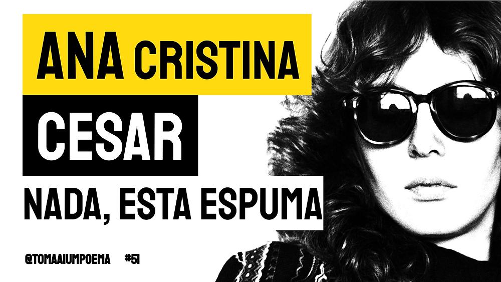 Ana Cristina cesar poesia brasileira