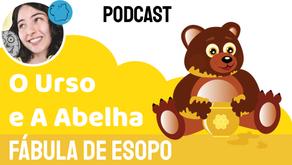 O Urso e A Abelha - Jéssica Iancoski | Fábula de Esopo