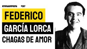 Federico García Lorca - Poema Chagas de amor | Poesia Espanhola