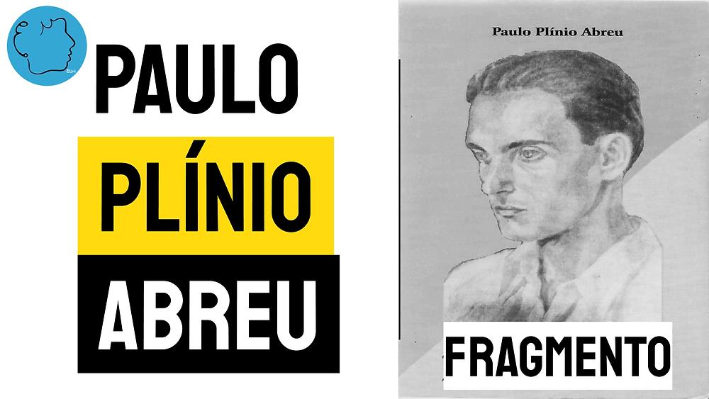 Paulo plinio abreu poema fragmento