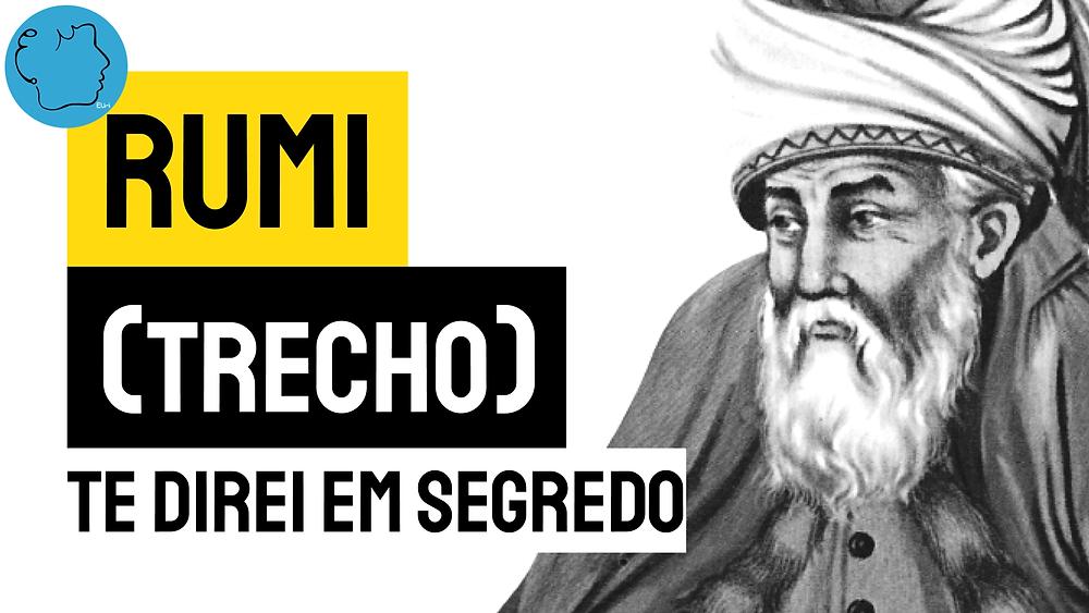 Rumi poema te direi em segredo