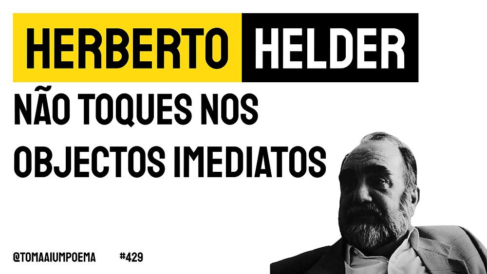 Poesia Portuguesa Herberto Helder