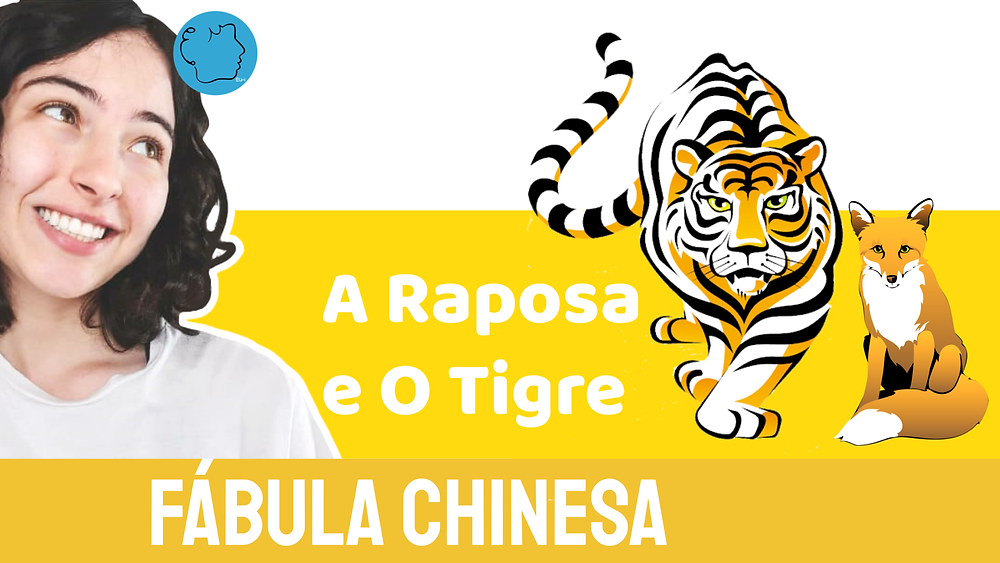 A Raposa e o Tigre fabula chinesa
