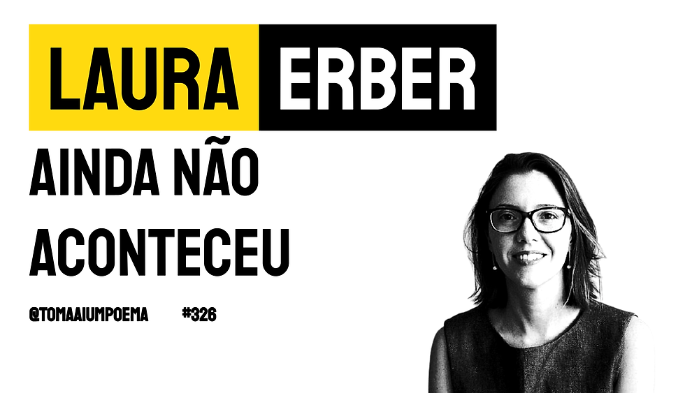 Poesia Brasileira Laura Erber ainda não aconteceu