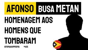 Afonso Busa Metan - Homenagem Aos Homens Que Tombaram | Poesia Timor-Leste
