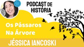 Os Pássaros na Árvore - Jéssica Iancoski | Fábula Indiana