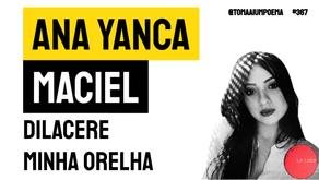 Ana Yanca Maciel - Dilacere minha orelha | Leia Revista La Loba
