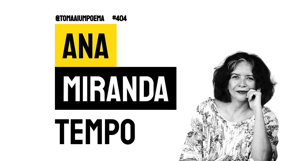 Ana Miranda Poema Tempo