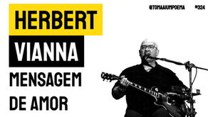 Herbert Vianna - Mensagem de Amor | Música Declamada