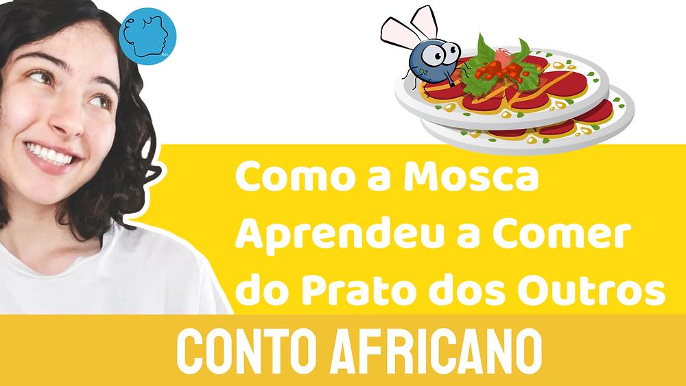 conto africano como a mosca aprendeu a comer do prato dos outros